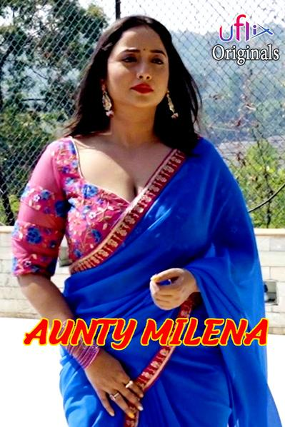 18+ Aunty Milena 2021 S01E01 UFlix Original Hindi Web Series 720p HDRip 150MB Download