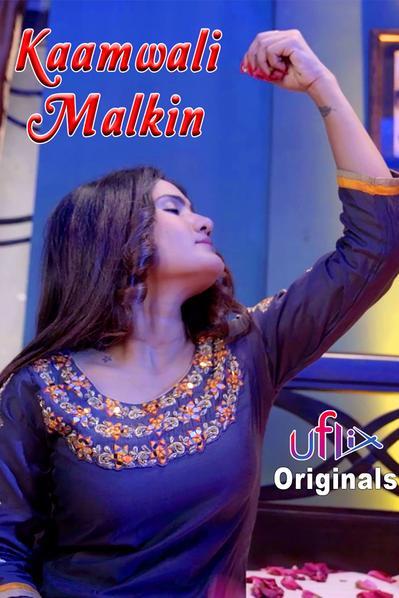 Kaamwali Malkin 2021 S01E01 UFlix Original Hindi Web Series 720p HDRip 210MB Download