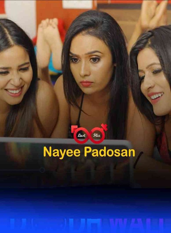 18+ Nayee Padosan 2021 S01E03 LustFlix Original Hindi Web Series 720p HDRip 200MB Download