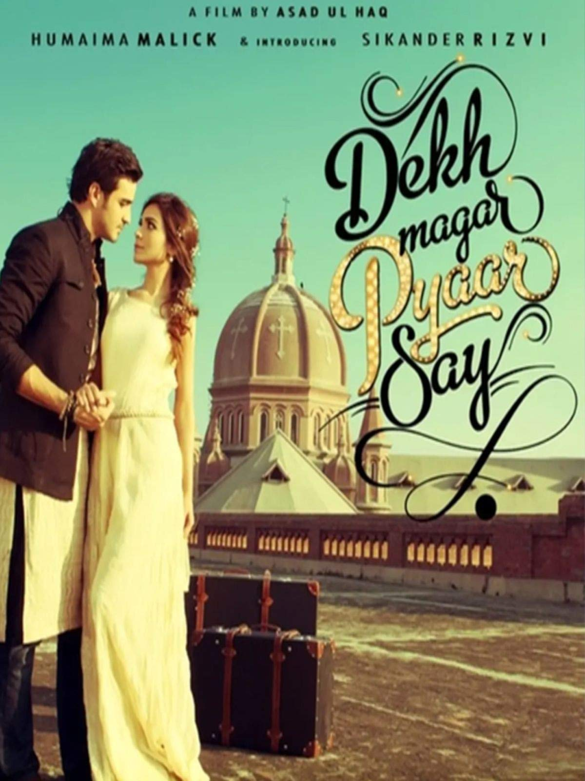Dekh Magar Pyaar Say 2015 Urdu 330MB HDRip ESubs Download