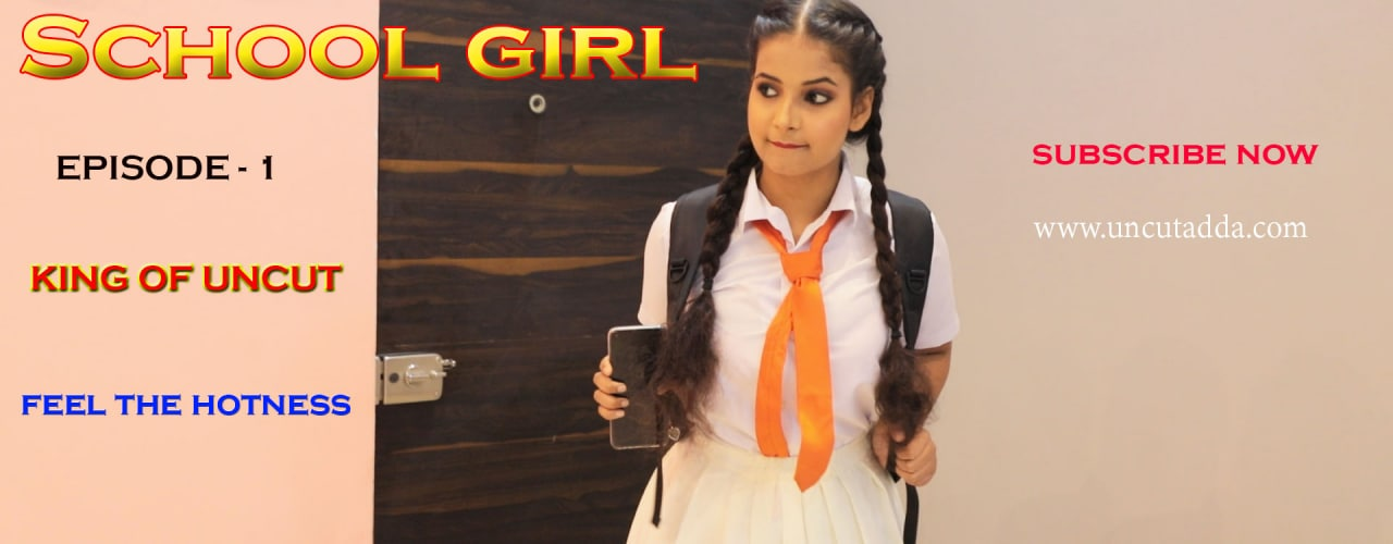 School Girl EP01 UncutAdda 2021 Hindi 720p HDRip 350MB x264