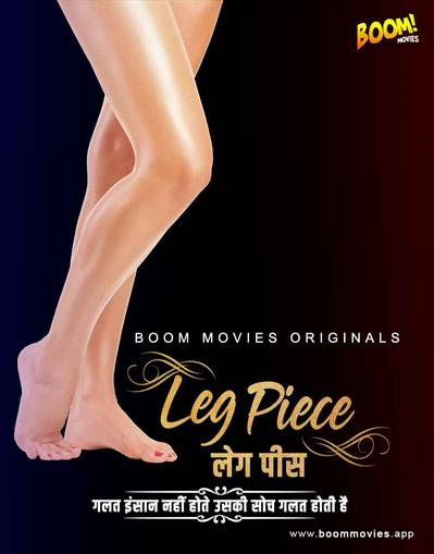18+ Leg Piece 2021 BoomMovies Originals Hindi Short Film 720p HDRip 110MB Download