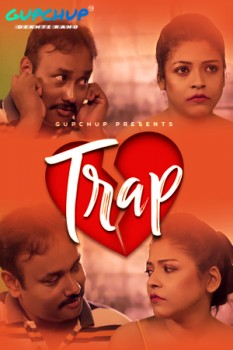 18+ Trap (2021) S01E01-03 Hindi Gupchup Original Web Series 720p HDRip 450MB