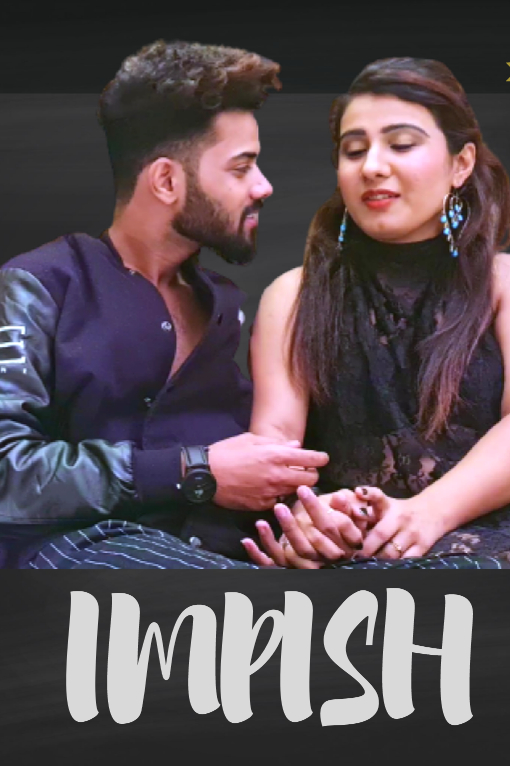 18+ Impish Uncut 2021 HotHit Hindi Short Film 720p UNRATED HDRip 150MB Download
