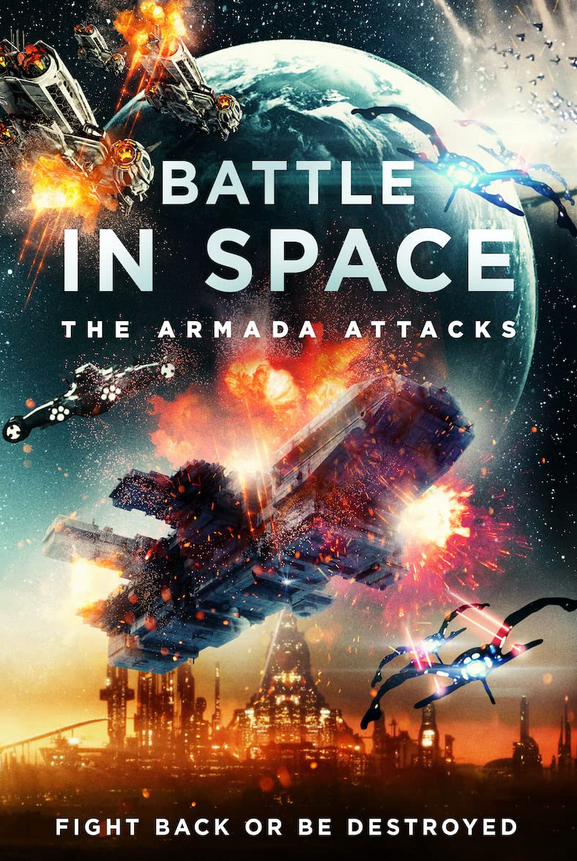 Battle in Space The Armada Attacks 2021 English 720p HDRip 800MB Download