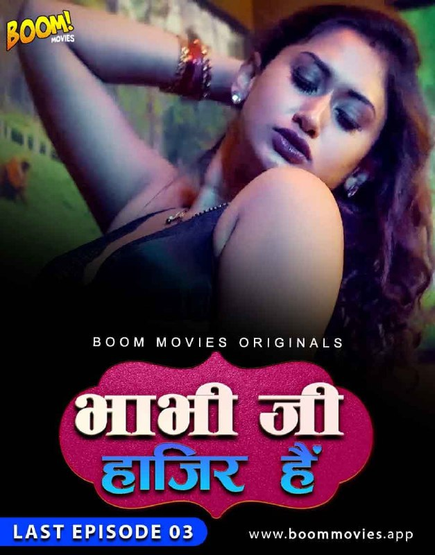 18+ Bhabhiji Hajir Hai 2021 S01E03 Hindi BoomMovies Originals Web Series 720p HDRip 90MB Download