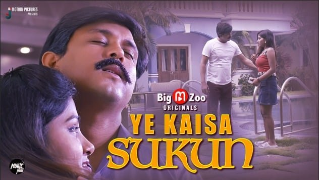 18+ Ye Kaisa Sukun 2021 S01EP02 Big Movie Zoo Original Hindi Web Series 720p HDRip 100MB x264 AAC