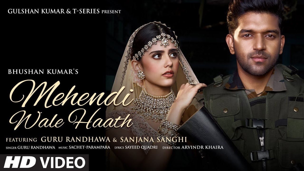Mehendi Wale Haath By Guru Randhawa 2021 Hindi Full Song 1080p HDRip 50MB