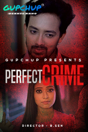 Perfect Crime 2021 S01E03 GupChup Original Hindi Web Series 720p HDRip 150MB Download