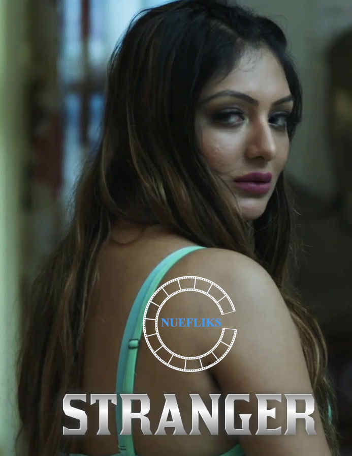 18+ Stranger 2021 S01E01 Hindi Nuefliks Originals Web Series 720p HDRip 160MB x264 AAC