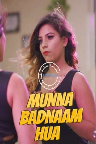 Munna Badnaam Hua 2021 Hindi S01E01 Nuefliks Web Series 720p HDRip 280MB x264