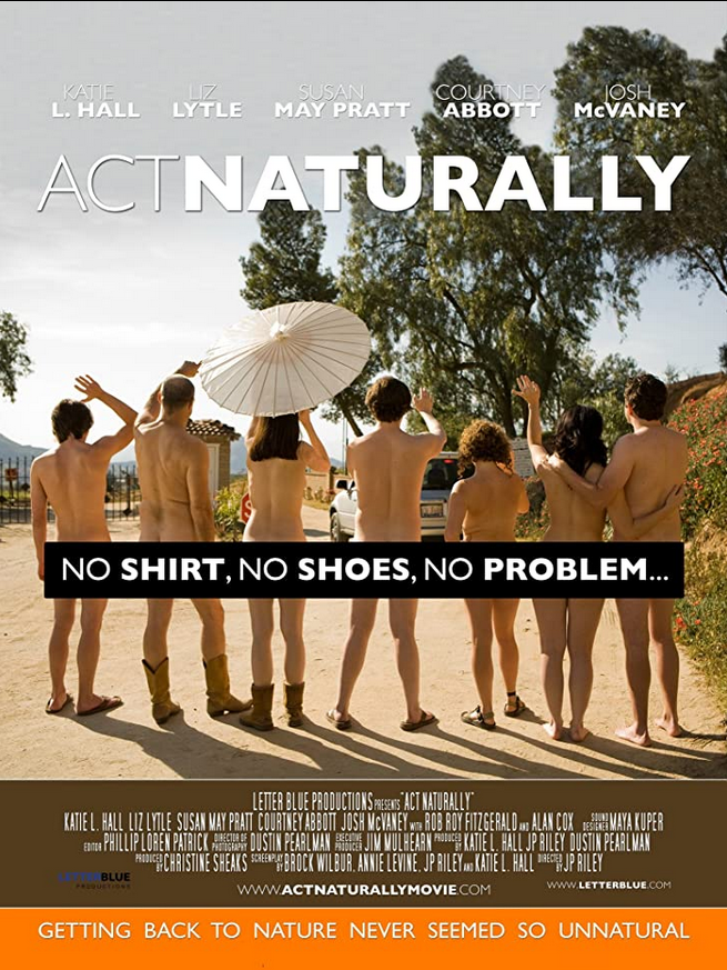 18+ Act Naturally 2011 English 720p HDRip 650MB Download