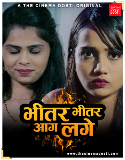 18+ Bhitar Bhitar Aag Lage 2021 CinemaDosti Originals Hindi Short Film 720p HDRip 200MB Download