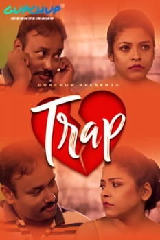 Trap (2021) GupChup Hindi S01E03