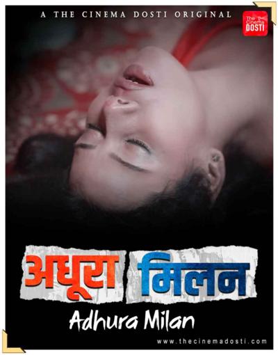Adhura Milan 2021 CinemaDosti Hindi Short Film 720p HDRip 260MB x264