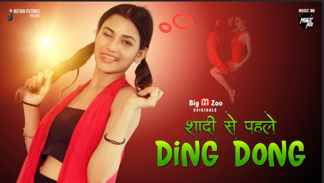 18+ Shaadi Se Pehle Ding Dong 2021 S01EP02 Big Movie Zoo Hindi Web Series 720p HDRip 70MB Download