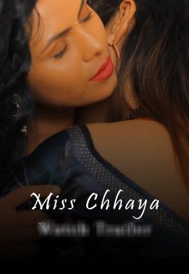 Miss Chhaya (2021) KiwiTv Hindi S01E04
