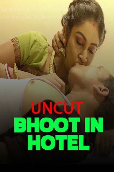 18+ Bhoot In Hotel Uncut 2021 NueFliks Short Film 720p HDRip 150MB Download