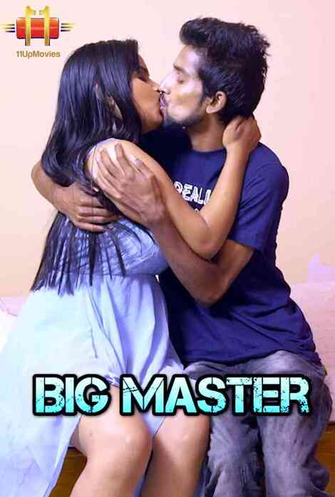 18+ Big Master 2021 S01E01 Hindi 11UPMovies Original Web Series 720p HDRip 300MB Download