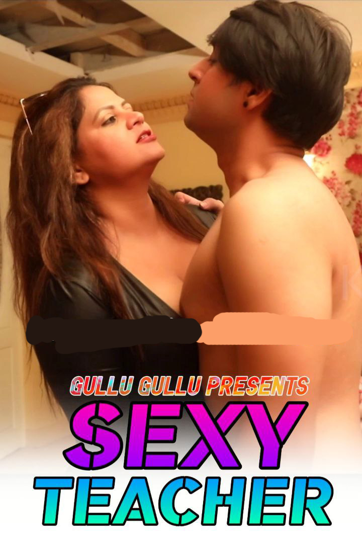 18+ Sexy Teacher 2021 GulluGullu Hindi Short Film 720p HDRip 180MB x264 AAC