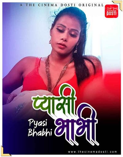 Pyasi Bhabhi 2021 CinemaDosti Originals Hindi Short Film 720p 175MB Download