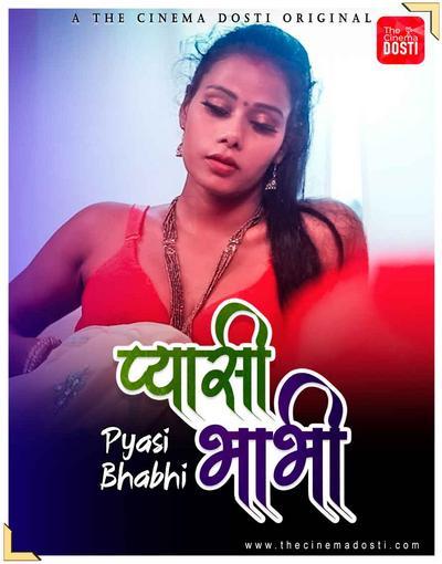 Pyasi Bhabhi 2021 Hindi CinemaDosti Originals Short Film 720p HDRip 172MB Download