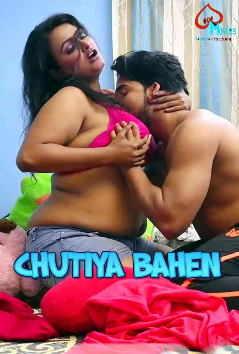 Chutiya Bahen S01E01 2021 Hindi Lovemovies Web Series 720p UNRATED HDRip 174MB Download