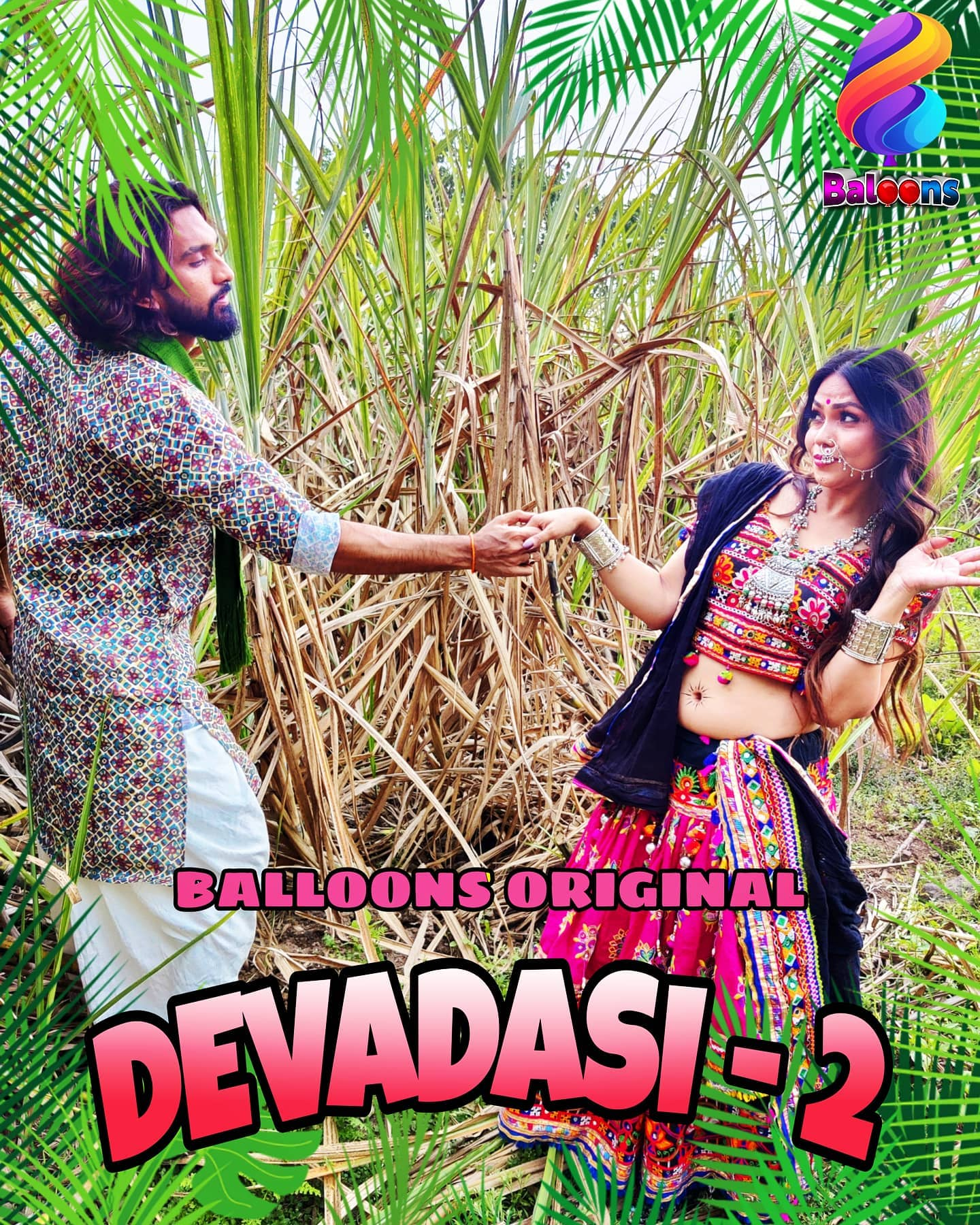 18+ Devadasi 2021 S02E01 Hindi Balloons Original Web Series 720p HDRip 200MB Download NO ADS