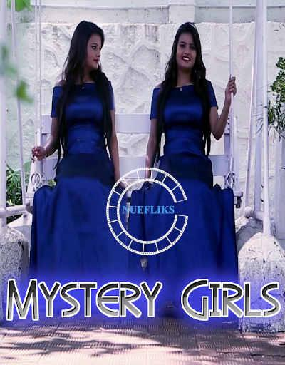 18+ Mystery Girls (2021) Nuefliks Hindi Short Film HDRip 300MB Download