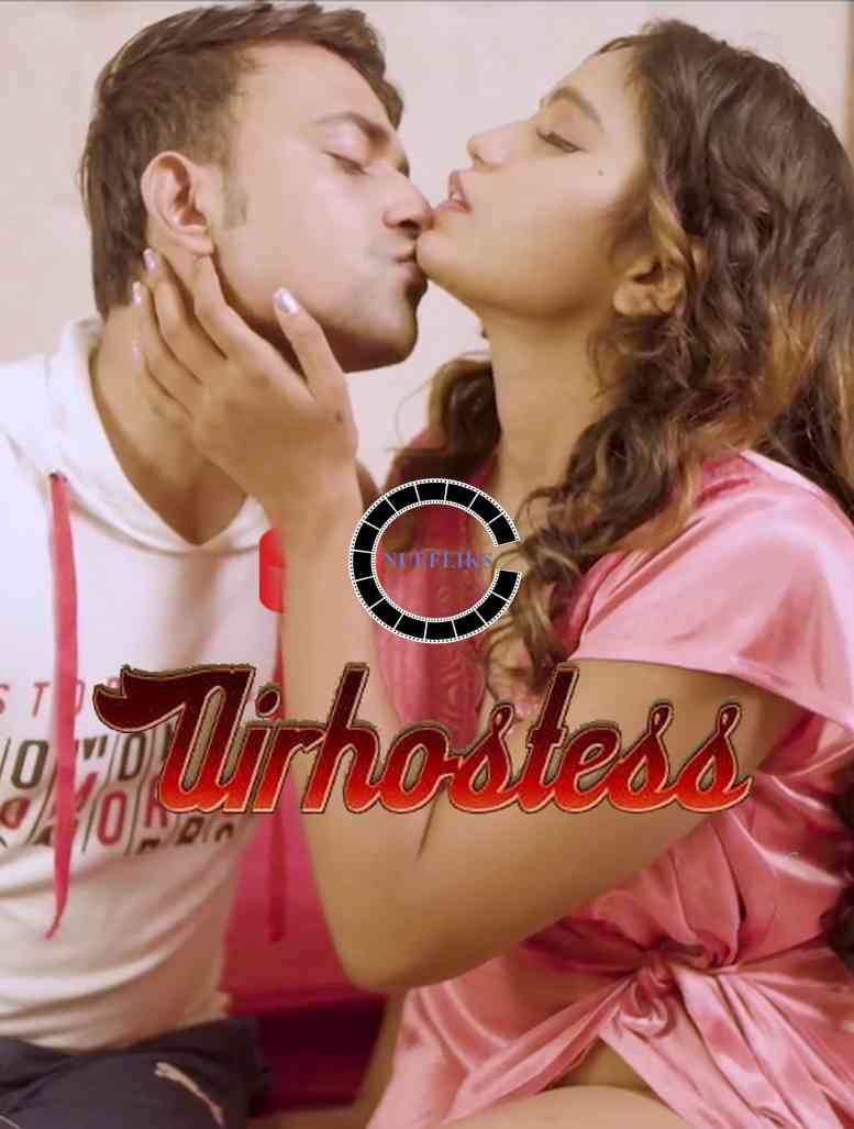 Air Hostess 2021 S01E01 Nuefliks Originals Hindi Web Series 720p HDRip 184MB Download