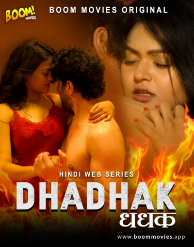 18+ Dhadhak 2021 S01E01 Hindi Boommovies Web Series 720p HDRip 170MB x264 AAC