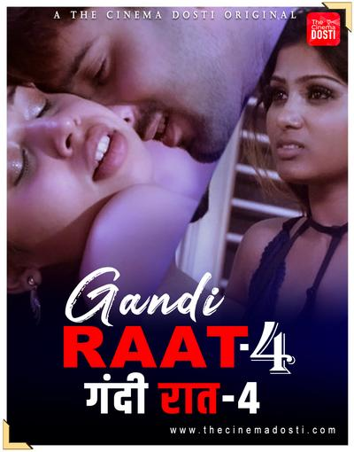 18+ Gandi Raat 4 2020 CinemaDosti Originals Hindi Short Film 720p UNRATED HDRip 150MB Download