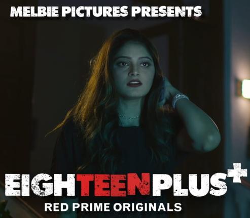 18+ Eighteen Plus 2021 S01E03 RedPrime Original Hindi Web Series 720p HDRip 150MB x264 AAC