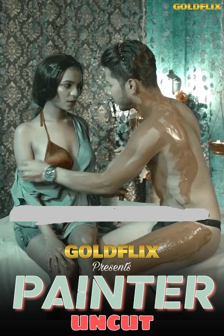 18+ Painter Uncut 2021 GoldFlix Hindi Short Film 720p HDRip 250MB Download