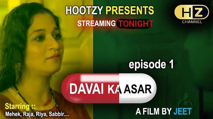 18+ Davai Ka Asar 2021 S01E01 Hindi Hootzy Channel Original Web Series 720p HDRip 190MB x264 AAC