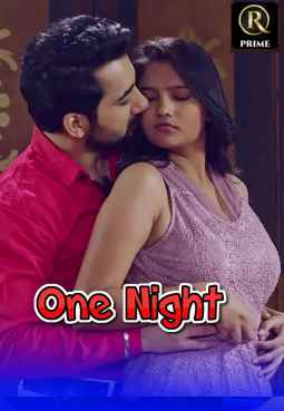 18+ One Night 2021 S01E01 RedPrime Original Hindi Web Series 720p HDRip 150MB x264 AAC