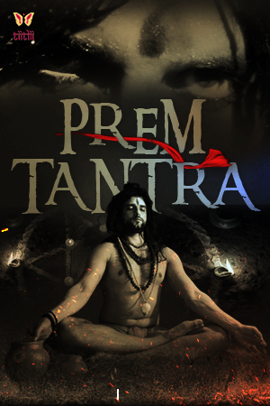 18+ Prem Tantra 2021 S01E01 Hindi Tiitlii Original Web Series 720p HDRip 180MB x264 AAC