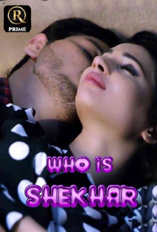 18+ Who Is Shekhar 2021 S01E01 RedPrime Original Hindi Web Series 720p HDRip 150MB x264 AAC