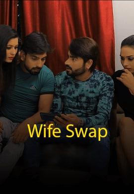 18+ Wife Swap 2021 S01E01 KiwiTv Original Hindi Web Series 720p HDRip 190MB Download