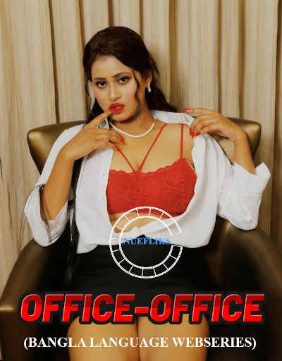 18+ Office Office 2021 S01E02 Bengali Nuefliks Original Web Series 720p HDRip 170MB Download