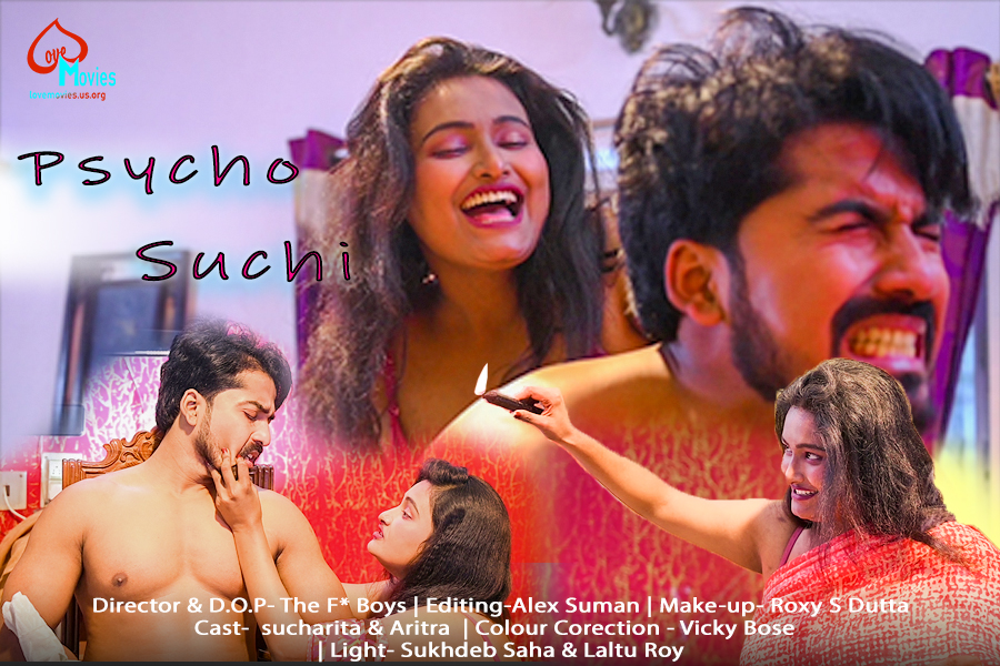 18+ Psycho Suchi 2021 UNRATED LoveMovies Hindi Short Film 720p HDRip 145MB Download