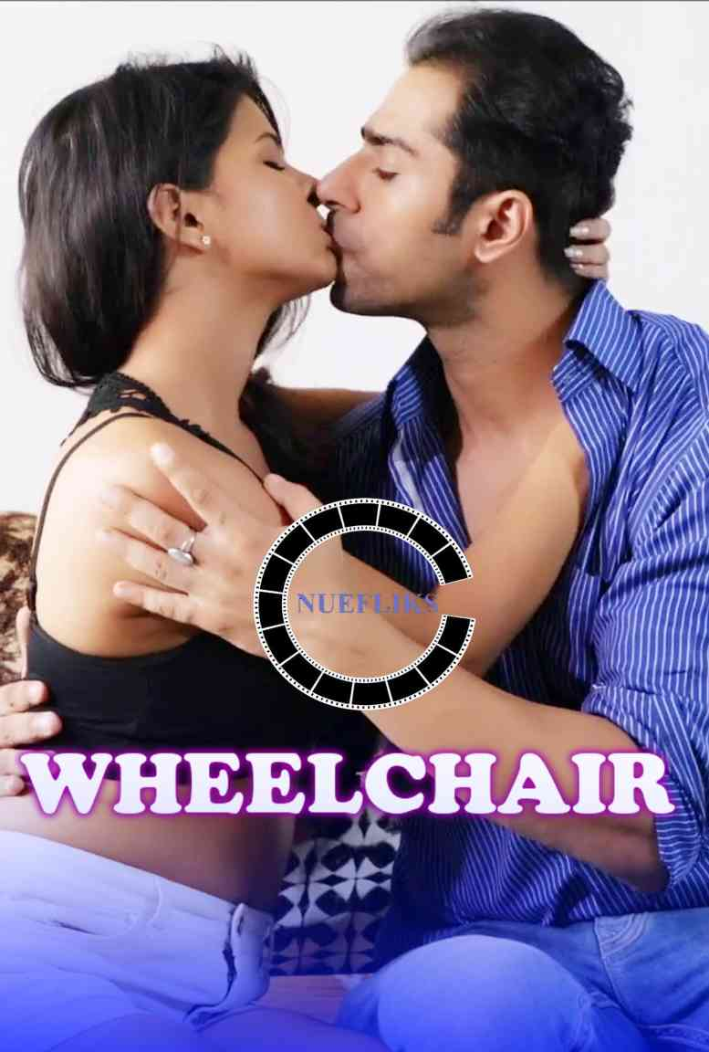 18+ Wheelchair 2021 Nuefliks Original Hindi Short Film 720p HDRip 400MB x264 AAC