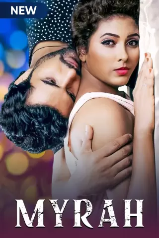 18+ Myrah 2021 Hindi 720p HDRip 900MB x264 AAC Download
