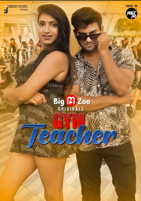 18+ Gym Teacher 2021 S01E01 Hindi BigMovieZoo Original Web Series 720p HDRip 110MB Download