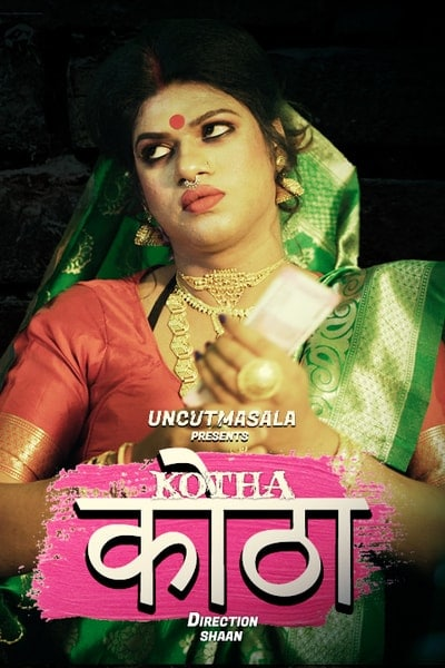 18+ Kotha 2021 EightShots UNCUT Hindi Short Film 720p UNRATED HDRip 170MB Download