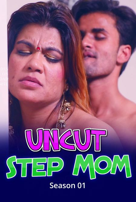 18+ Step Mom 2021 S01E01 Hindi Nuefliks UNCUT Web Series 720p UNRATED HDRip 200MB Download
