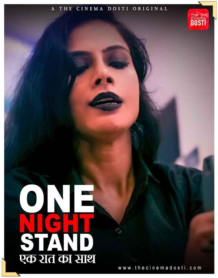 18+ One Night Stand 2021 CinemaDosti Originals Hindi Short Film 720p HDRip 150MB x264 AAC