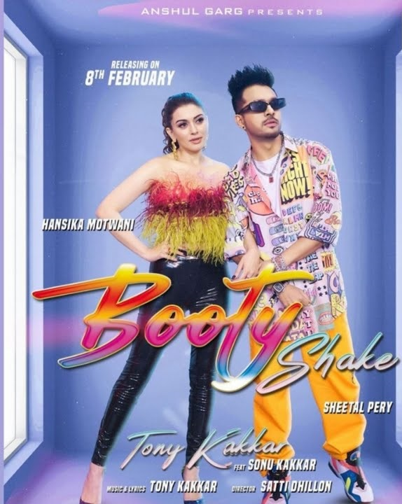 Booty Shake By Tony Kakkar & Sonu Kakkar 2021 Hindi Video Song HD