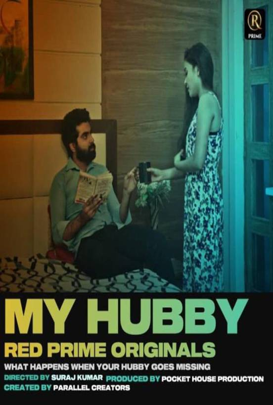 Download My Hubby 2021 S01 RedPrime Original Hindi Complete Web Series 720p HDRip 450MB