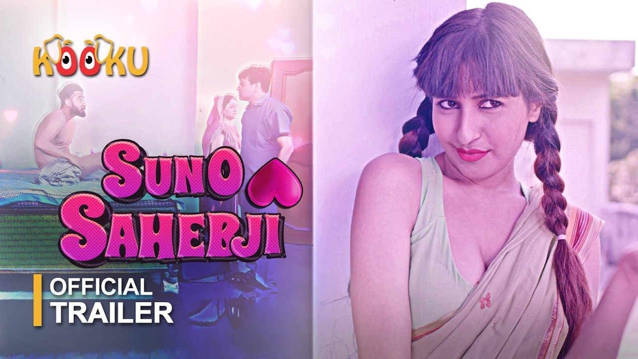 Suno Sahebji 2021 S01 Hindi Kooku App Original Web Series Official Trailer 1080p HDRip Download